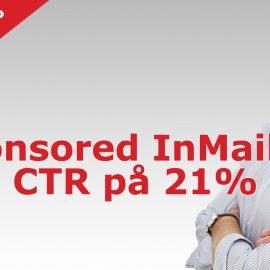 LinkedIn Sponsored InMail gav en CTR på 21%