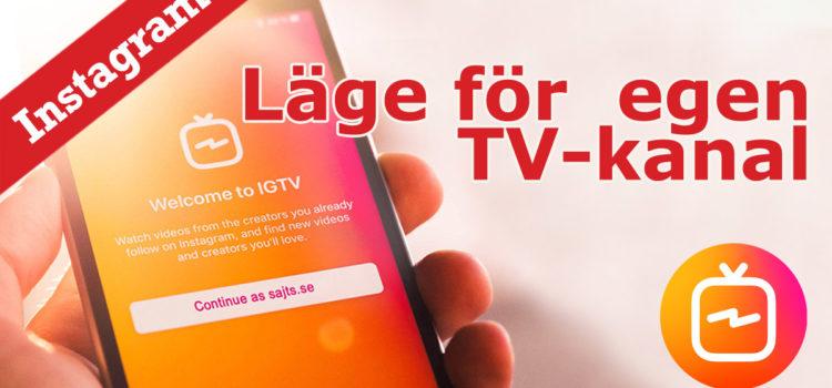 Instagram TV – dags att starta er egen TV-kanal